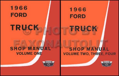 1966 Ford Truck Shop Manual- 2 Volume Set