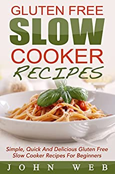 Gluten Free Delicious Beginners Cookbook ebook product image