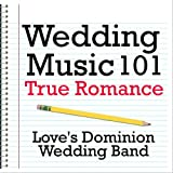 Wedding Music 001 - True Romance