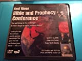 Red River Bible and Prophecy Conference - April 10 -13, 2008 -Are We Living in the Last Days? Is There Hope in These Perilous Times ?