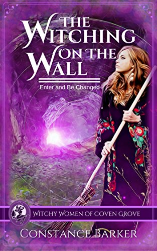 The Witching on the Wall (The Witchy Women of Coven Grove Book 1)]()