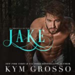 Jake: Immortals of New Orleans, Book 8 | Kym Grosso