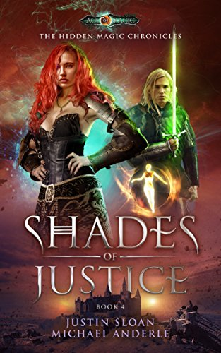 Shades Of Justice: Age Of Magic - A Kurtherian Gambit Series (The Hidden Magic Chronicles Book 4) cover