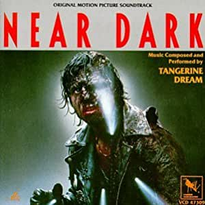 Tangerine Dream Near Dark Original Motion Picture