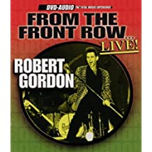 ROBERT GORDON - FROM THE FRONT ROW?LIVE! (DVD Audio)