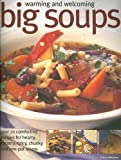 Warming and Welcoming Big Soups, Debra Mayhew, 1844762025
