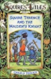 Squire Terence and the Maiden's Knight (Squire's Tales)