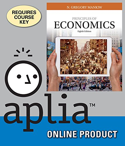 Aplia for Mankiw's Principles of Economics, 8th Edition by Cengage Learning