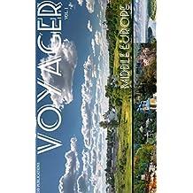 Voyager: Middle Europe: Slovakia, Hungary, Romania, Moldova, Bulgaria