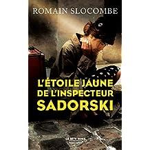 L'Étoile jaune de l'inspecteur Sadorski (La Bête noire)
