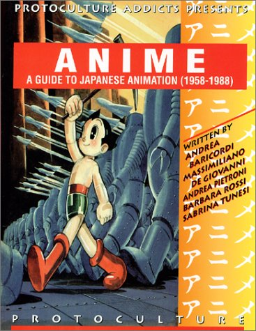 Anime: A Guide To Japanese Animation (1958-1988) pdf epub