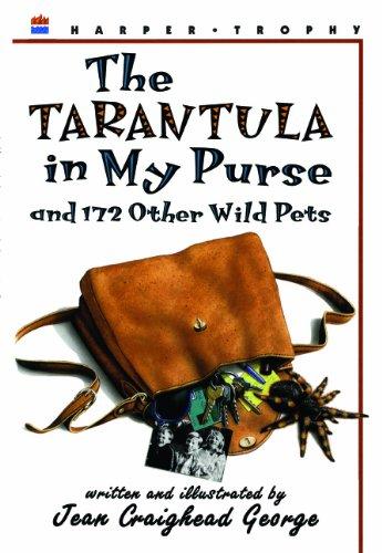 The Tarantula In My Purse (Turtleback School & Library Binding Edition)