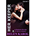 Her Keeper Episode One