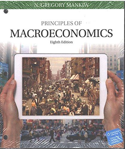 Principles of Macroeconomics, Loose-Leaf Version