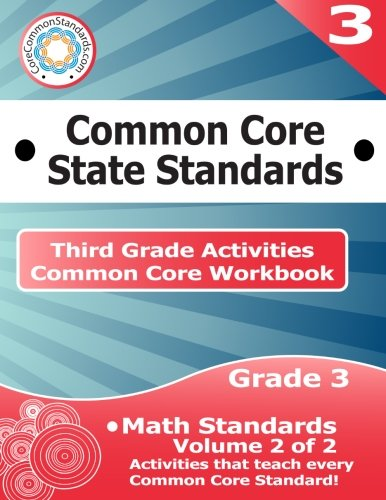 Third Grade Common Core Workbook: Math Activities: Volume 2 of 2