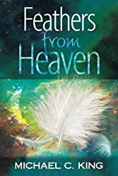 Feathers From Heaven (God Signs) (Volume 2)