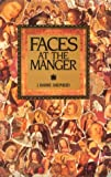 Faces at the Manger, J. Barrie Shepherd, 0835806626
