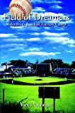 img - for Field of Dreamers: Tales from Baseball Fantasy Camp book / textbook / text book