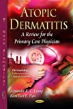 img - for Atopic Dermatitis: A Review for the Primary Care Physician (Dermatology-laboratory and Clinical Research: Public Health in the 21st Century) book / textbook / text book