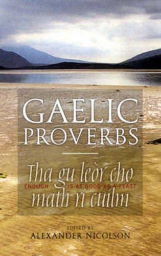 Gaelic Proverbs (English and Irish Edition)