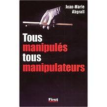 Tous manipules tous manipulateurs