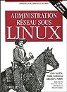 Administration réseau sous Linux par Bautts