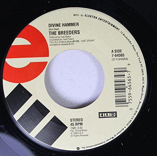 The Breeders 45 RPM Divine Hammer / Cannonball (Breeders The Vinyl)