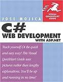 C# Web Development for Asp. Net, Jose Mojica, 0201882604