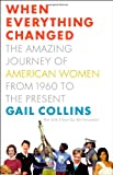 When Everything Changed, Gail Collins, 0316059544