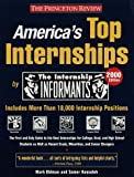 America's Top Internships 2000, Lishing L. L. C. Press Staff and Mark Oldman, 037575413X