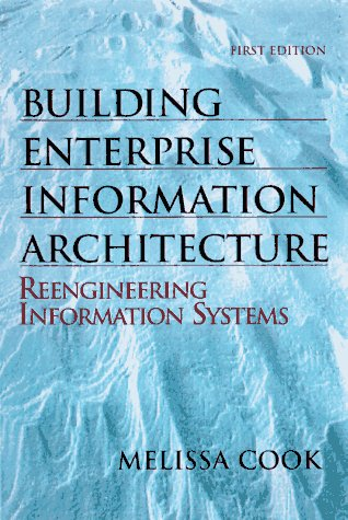Building Enterprise Information Architectures: Reengineering Information Systems by Prentice Hall