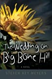 The Wedding on Big Bone Hill, Steven Key Meyers, 1626469970
