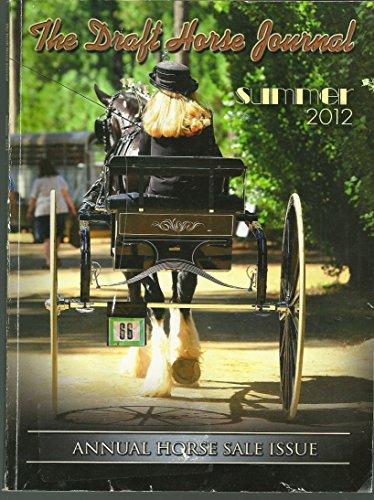 (The Draft Horse Journal Summer 2012)