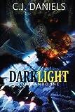 DARKLIGHT Commando, Inc. (Volume 1)