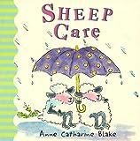 Sheep Care, Anne Catharine Blake, 0570050901