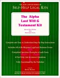 The Alpha Last Will and Testament Kit: Special Book Edition With Removable Forms