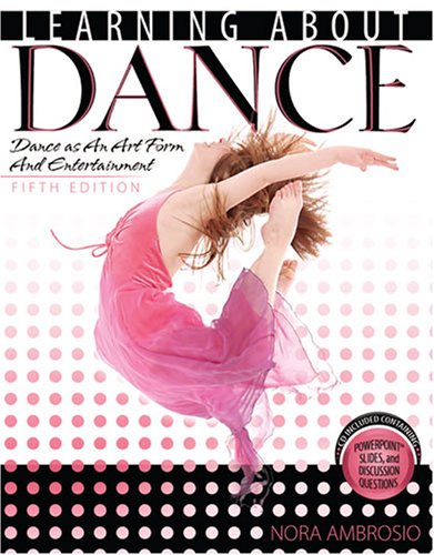 Download pdf learning about dance dance as an art form and download pdf learning about dance dance as an art form and entertainment ebook reader by ambrosio nora fandeluxe