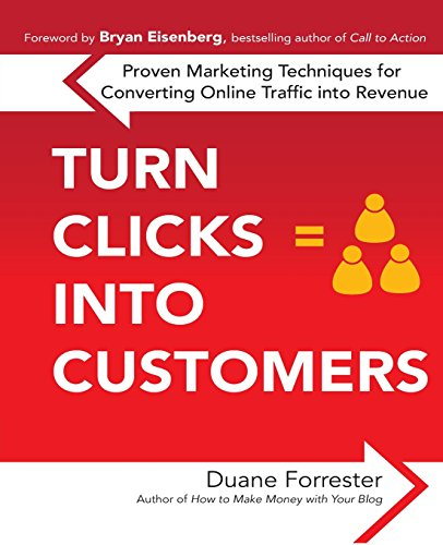 51D0Y%2B5XdDL - Turn Clicks Into Customers: Proven Marketing Techniques for Converting Online Traffic into Revenue