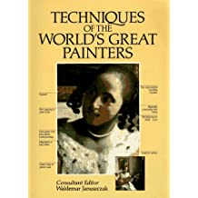 Techniques of the World's Great Painters