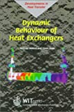 img - for Dynamic Behaviour of Heat Exchangers (Developments in Heat Transfer, Volume 3) book / textbook / text book