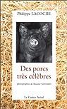 Des porcs très célèbres par Lacoche