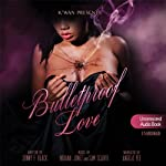 Bulletproof Love | Sonny F. Black