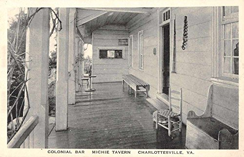 - Charlottesville Virginia Colonial Bar at Michie Tavern antique pc Z39928