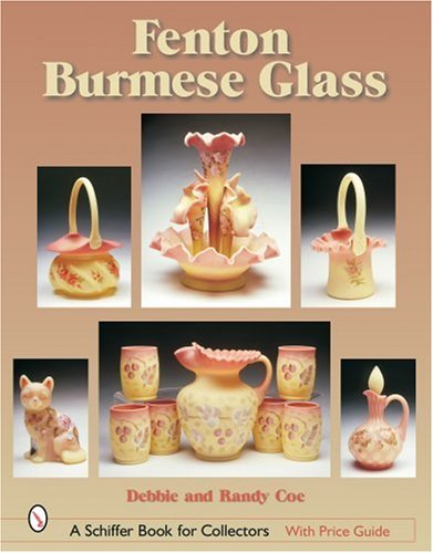 Fenton Burmese Glass (Schiffer Book for ()