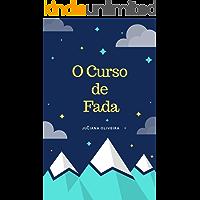 O CURSO DE FADA