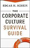The Corporate Culture Survival Guide (JB Warren Bennis Series)
