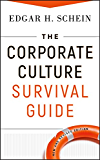 The Corporate Culture Survival Guide (J-B Warren Bennis Series)