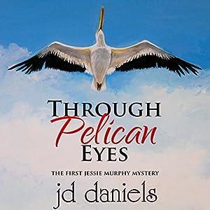 Through Pelican Eyes Audiobook