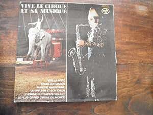vive le cirque et sa musique - Major Gary Foster - disque mfp n° 046 11228