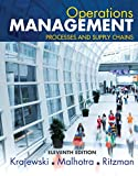 Operations Management: Processes and Supply Chains (11th Edition)